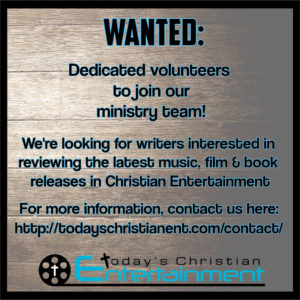 Today's Christian Entertainment - Wanted Ad