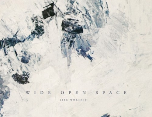 LIFE Worship 'Wide Open Space'