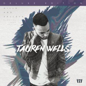 Today's Christian Entertainment - Tauren Wells Review