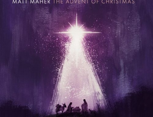 "News: ""Tis The Season! Matt Maher Announces The Release Of His Holiday CD & Book, The Advent Of Christmas"