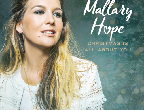 "Music News: MALLARY HOPE'S BRAND-NEW SINGLE ""CHRISTMAS IS ALL ABOUT YOU"" SERVES AS REMINDER OF WHAT'S IMPORTANT THIS HOLIDAY SEASON, AVAILABLE NOW"