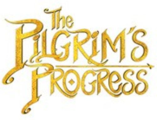 Film News: THE PILGRIM'S PROGRESS Comes to Theaters Easter 2019