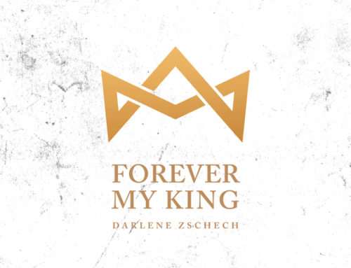 "Music News: Darlene Zschech Releases New Song, ""Forever My King"""