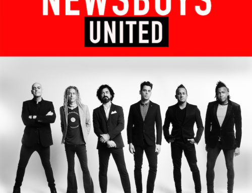 Music News: NEWSBOYS STAND 'UNITED' WITH HISTORY-MAKING MAY 10 SET