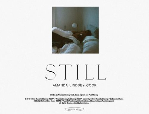 "Music News: Bethel Music's Amanda Lindsey Cook Reveals New Worship Anthem ""Still"""
