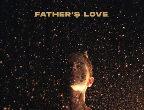 "MUSIC NEWS: Relevant ""Father's Love"" From Influencers Available Today On Good Friday"