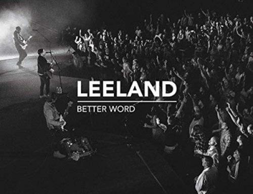 Leeland 'Better Word (Live)'