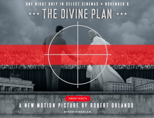 "Film News: ""THE DIVINE PLAN: REAGAN, JOHN PAUL II AND THE END OF THE COLD WAR"" In U.S. Cinemas Nationwide for One Night Only Event on November 6"