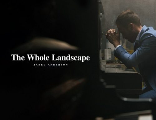 Music News: Renowned Worship Artist, Songwriter Jared Anderson Reveals The Whole Landscape With New EP Available Oct. 4