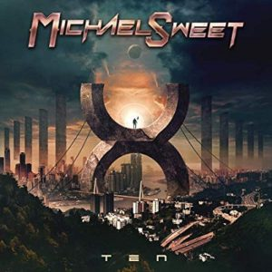 Michael Sweet 'Ten'